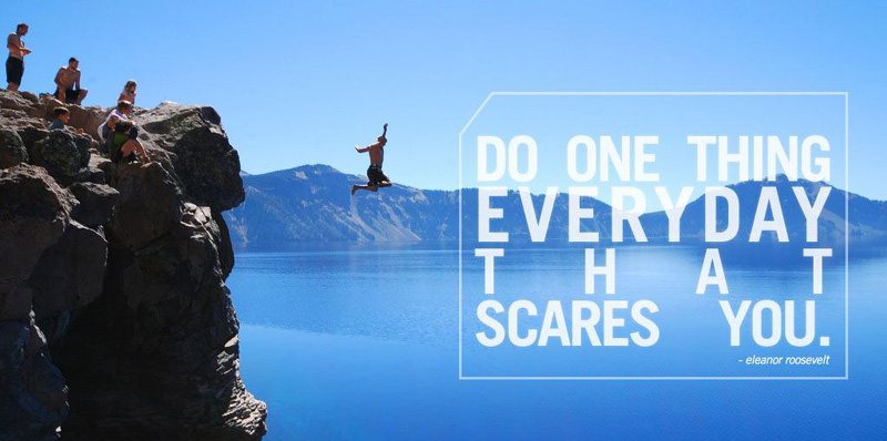 Do-One-Thing-Everyday-That-Scares-You