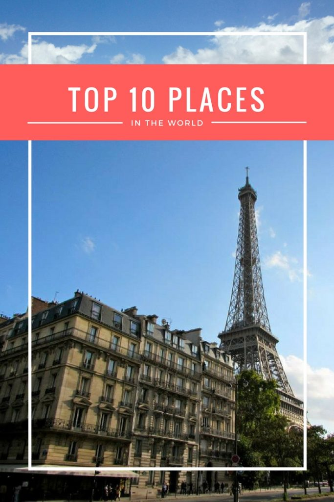 Top 10 Places in the world