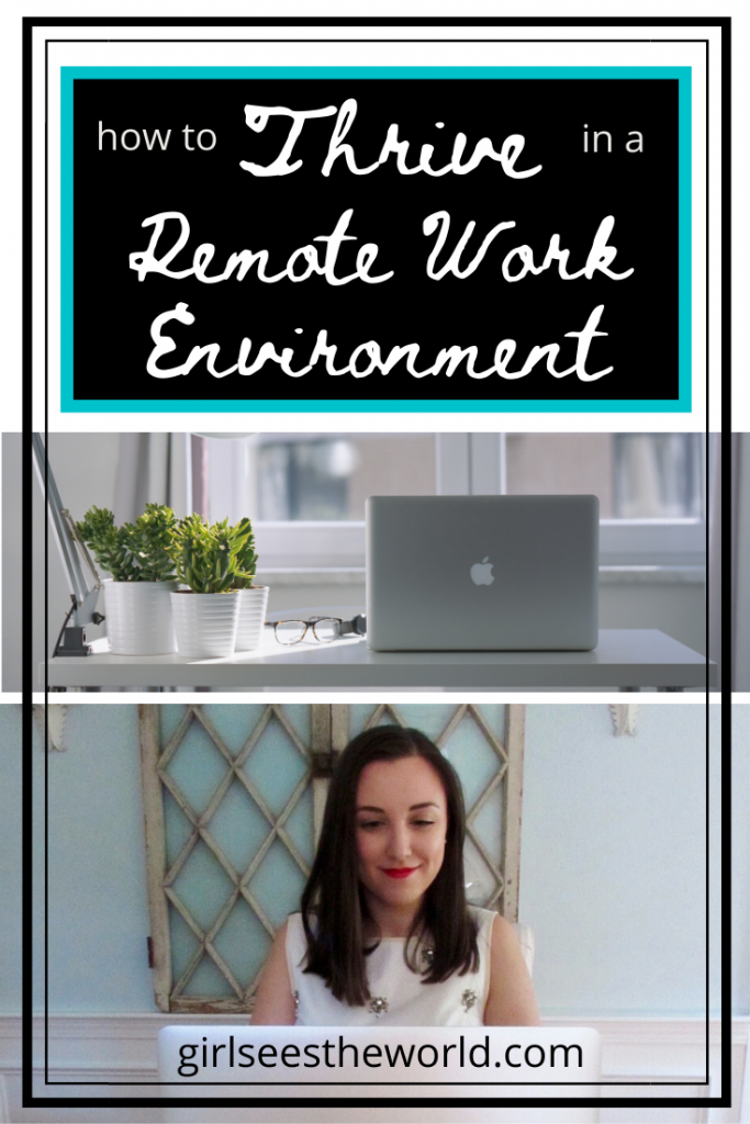 thrive in a remote work environment